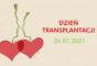 26 stycznia – Ogólnopolski Dzień Transplantacji